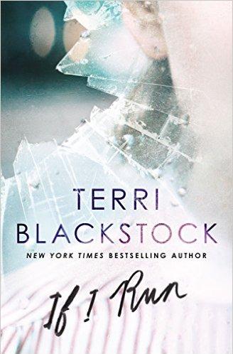 "Review: Terri Blackstock's ""If I Run"""